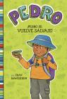 ÍPedro Se Vuelve Salvaje! = Pedro Goes Wild! Cover Image