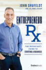 Entrepreneur RX: The Physician's Guide to Starting a Business Cover Image