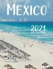 Mexico 2021 Wall Calendar Cover Image