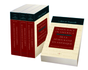 Democracy in America: In Four Volumes Cover Image