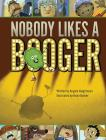 Nobody Likes a Booger Cover Image