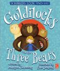 Goldilocks and the Three Bears (Scribblers Look and Say) Cover Image