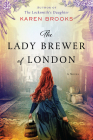 The Lady Brewer of London: A Novel Cover Image