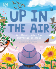 Up in the Air: Butterflies, birds, and everything up above Cover Image