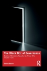 The Black Box of Governance: Boards of Directors Revealed by Those Who Inhabit Them Cover Image