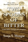 Two Spoons of Bitter: A story of love, betrayal and redemption Cover Image