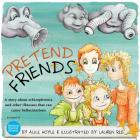 Pretend Friends: A Story about Psychosis Cover Image