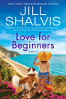 Love for Beginners: A Novel (The Wildstone Series #7) Cover Image