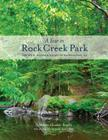 A Year in Rock Creek Park: The Wild, Wooded Heart of Washington, DC Cover Image
