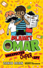 Planet Omar: Unexpected Super Spy Cover Image