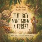 The Boy Who Grew a Forest: The True Story of Jadav Payeng Cover Image
