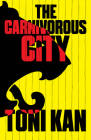 The Carnivorous City (Lagos Noir) Cover Image