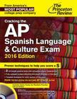 Cracking the AP Spanish Language & Culture Exam Cover Image