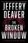 The Broken Window (Lincoln Rhyme Novel #8) Cover Image