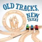 Old Tracks, New Tricks Cover Image
