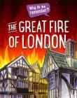 Why do we remember?: The Great Fire of London Cover Image