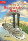 Where Is the Mississippi River? (Where Is?) Cover Image