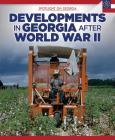 Developments in Georgia After World War II (Spotlight on Georgia) Cover Image