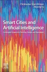 Smart Cities and Artificial Intelligence: Convergent Systems for Planning, Design, and Operations Cover Image