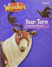 Reading Wonders, Grade 5, Your Turn Practice Book (Elementary Core Reading) Cover Image