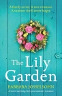 The Lily Garden: A heart-warming, feel-good summer romance Cover Image