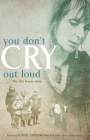 You Don't Cry Out Loud: The Lily Isaacs Story Cover Image