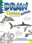 Draw Ocean Animals (Learn to Draw (Peel)) Cover Image
