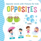 Opposites: Opposite Words with Pictures for Kids Cover Image