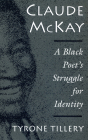 Claude McKay: A Black Poet's Struggle for Identity Cover Image
