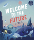 Welcome to the Future: Robot Friends, Fusion Energy, Pet Dinosaurs, and More! Cover Image
