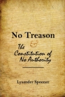 No Treason: The Constitution of No Authority Cover Image