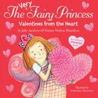 The Very Fairy Princess: Valentines from the Heart Cover Image