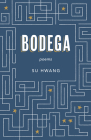 Bodega: Poems Cover Image