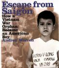 Escape from Saigon: How a Vietnam War Orphan Became an American Boy Cover Image