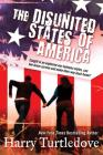 The Disunited States of America: A Novel of Crosstime Traffic Cover Image