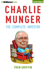 Charlie Munger: The Complete Investor Cover Image