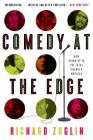 Comedy at the Edge: How Stand-up in the 1970s Changed America Cover Image