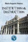 Institutional destruction Cover Image