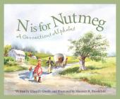 N Is for Nutmeg: A Connecticut Alphabet (Discover America State by State) Cover Image