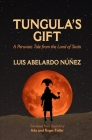 Tungula's Gift: A Peruvian Tale from the Land of Sicán Cover Image