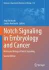 Notch Signaling in Embryology and Cancer: Molecular Biology of Notch Signaling (Advances in Experimental Medicine and Biology #1227) Cover Image