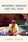 Memories, Musings and Tall Tales Cover Image