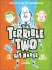 Terrible Two Get Worse Cover Image