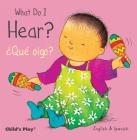 What Do I Hear? / ¿Qué Oigo? Cover Image