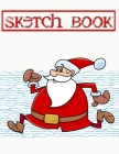Sketchbook For Boys 2020 Christmas Gift: Sketch Books Drawing Pads Hardbound - Inches - Doodling # Adults Size 8.5 X 11 Inch 110 Page Very Fast Prints Cover Image