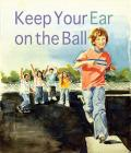 Keep Your Ear on the Ball Cover Image