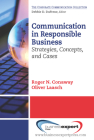 Communication in Responsible Business: Strategies, Concepts, and Cases Cover Image