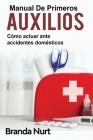 Manual de primeros auxilios: Cómo actuar ante accidentes domésticos Cover Image