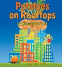 Potatoes on Rooftops: Farming in the City Cover Image