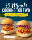 30-Minute Cooking for Two: Healthy Dishes Without All the Fuss Cover Image